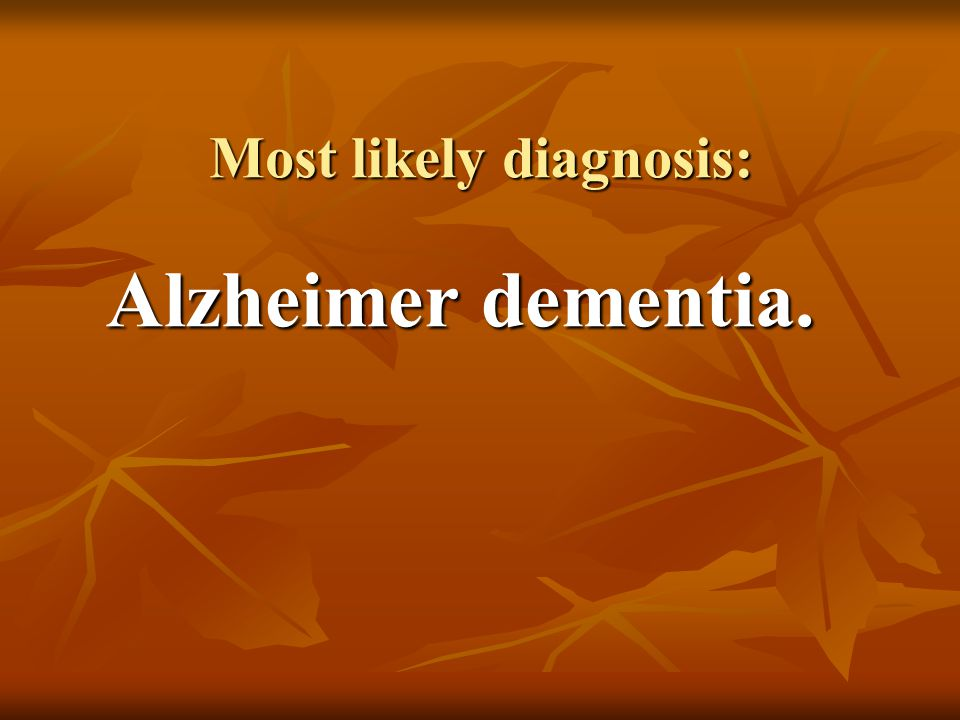 Treatment The goals of treatment in Alzheimer disease are to The goals of treatment in Alzheimer disease are to (a) improve cognitive function (a) improve cognitive function (b) reduce behavioral and psychological symptoms, and (b) reduce behavioral and psychological symptoms, and (c) improve the quality of life.