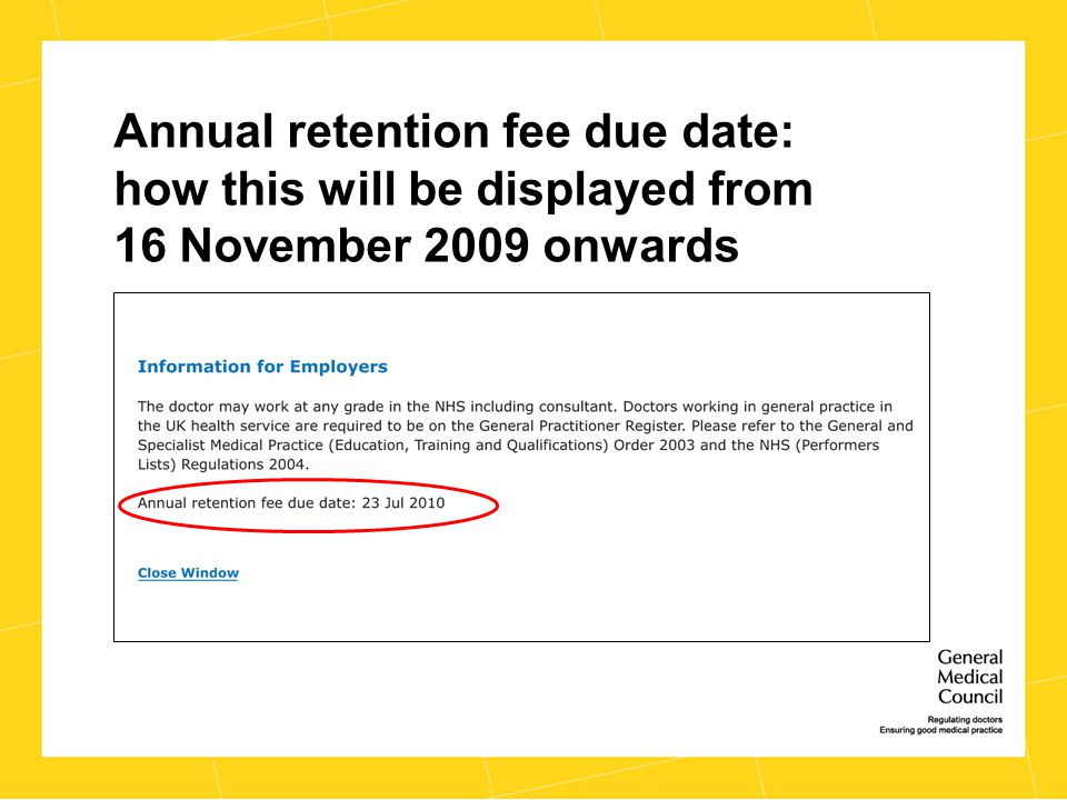 Annual retention fee due date: how this will be displayed from 16 November 2009 onwards