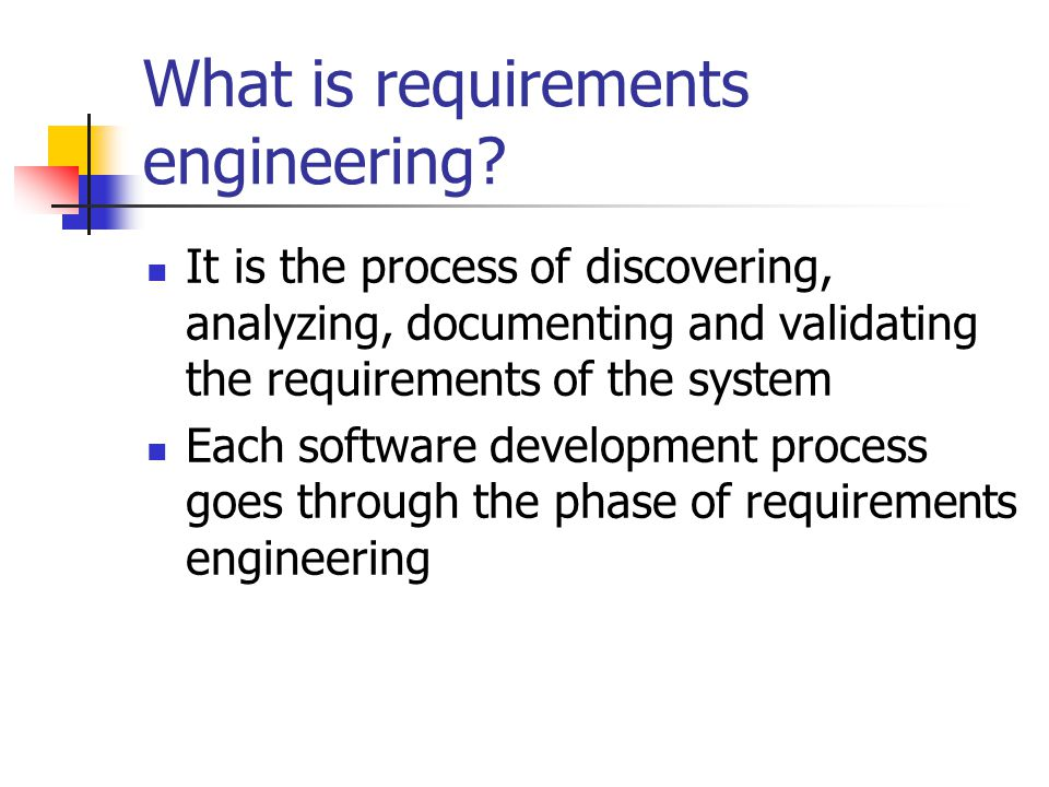 What is requirements engineering.