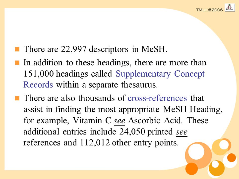 There are 22,997 descriptors in MeSH.