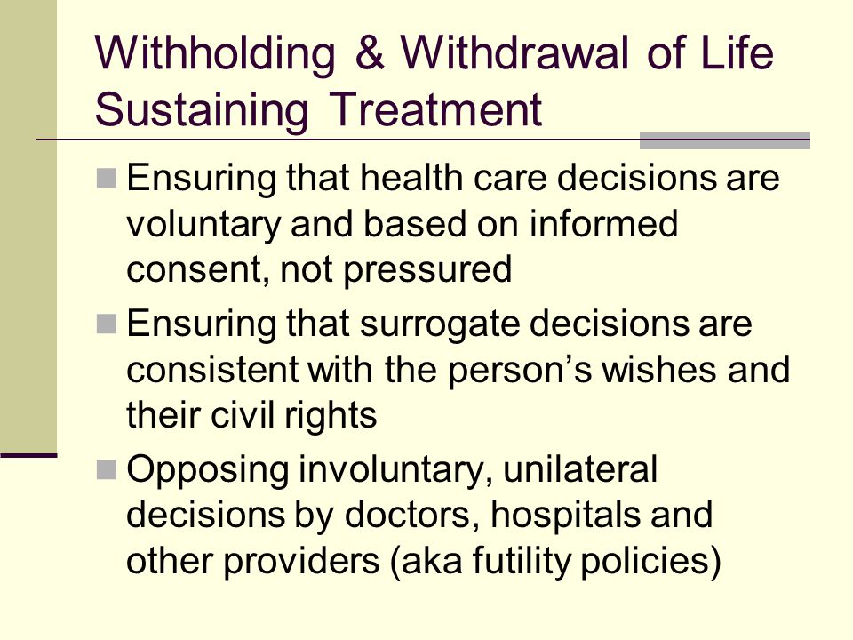 Surrogate decisions to withhold or withdraw life-sustaining treatment