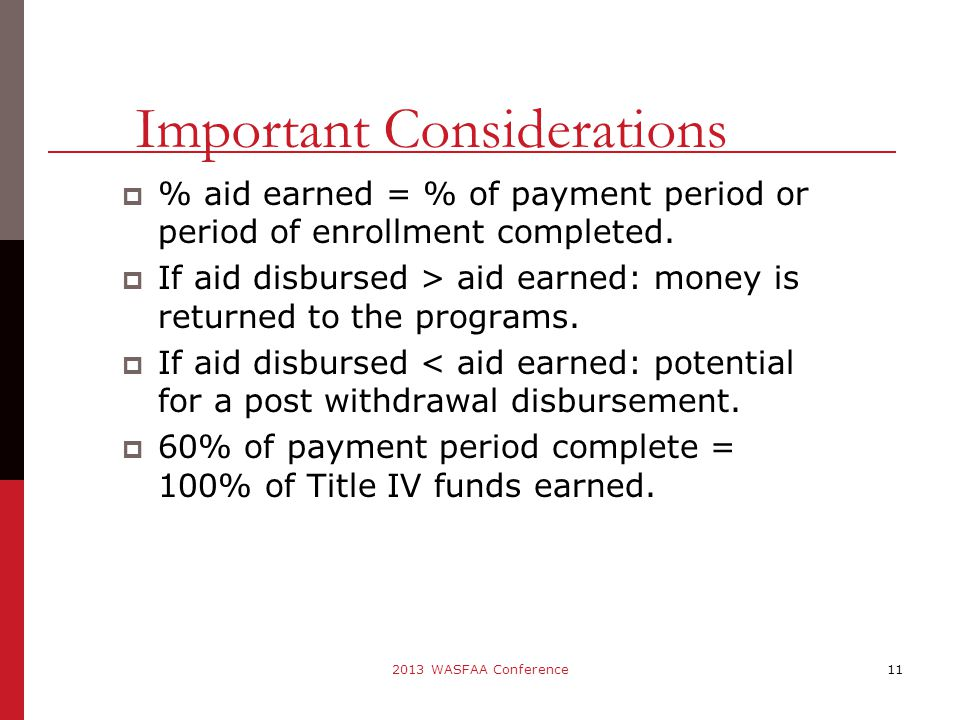 % aid earned = % of payment period or period of enrollment completed.