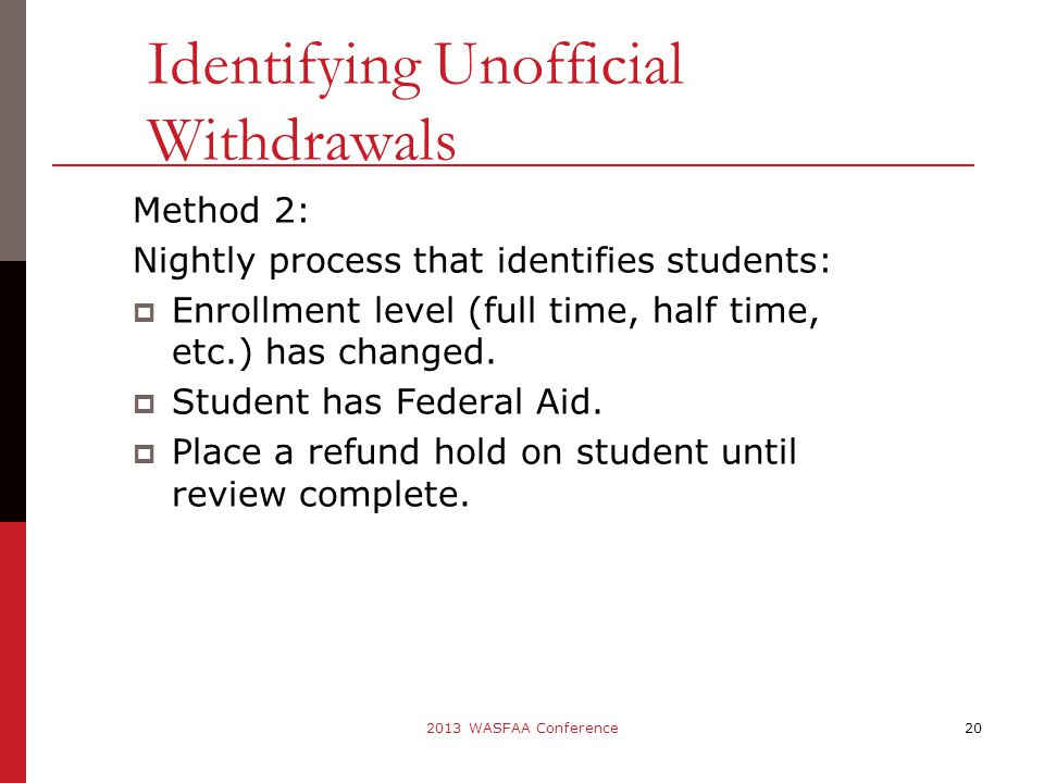 Method 2: Nightly process that identifies students:  Enrollment level (full time, half time, etc.) has changed.
