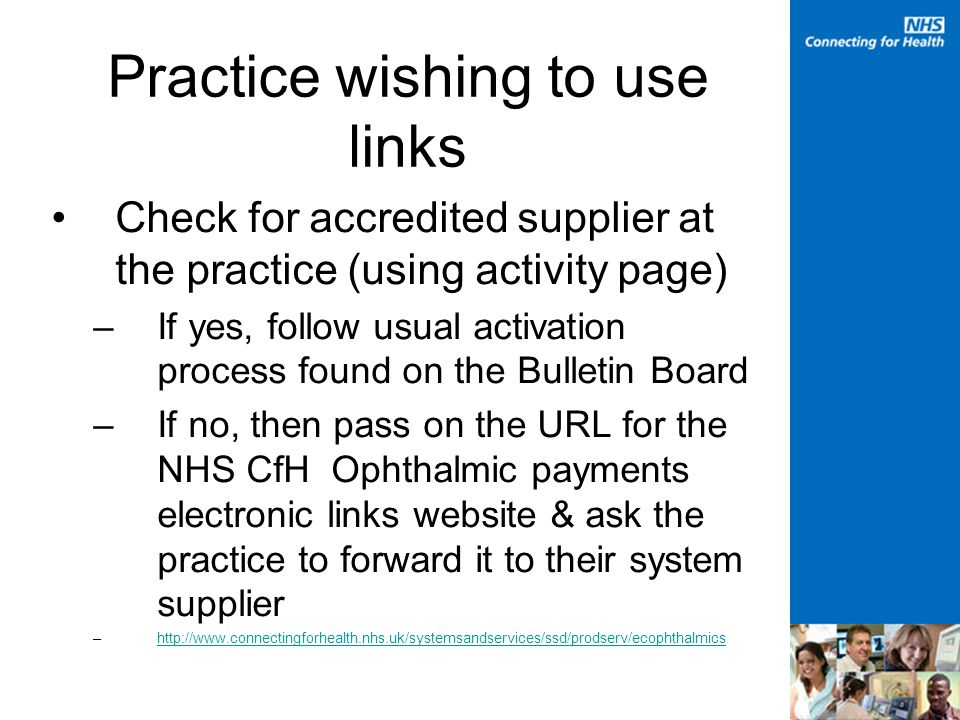 Practice wishing to use links Check for accredited supplier at the practice (using activity page) –If yes, follow usual activation process found on th