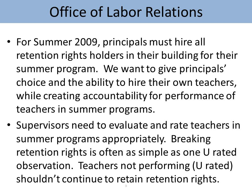 For Summer 2009, principals must hire all retention rights holders in their building for their summer program.