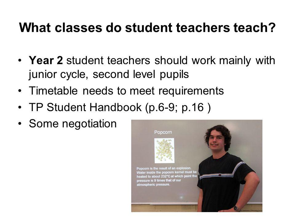 What classes do student teachers teach.