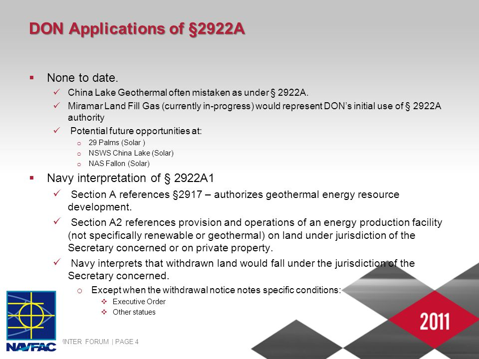 2011 ADC WINTER FORUM | PAGE 4 DON Applications of §2922A  None to date. China Lake Geothermal often mistaken as under § 2922A. Miramar Land Fill Gas