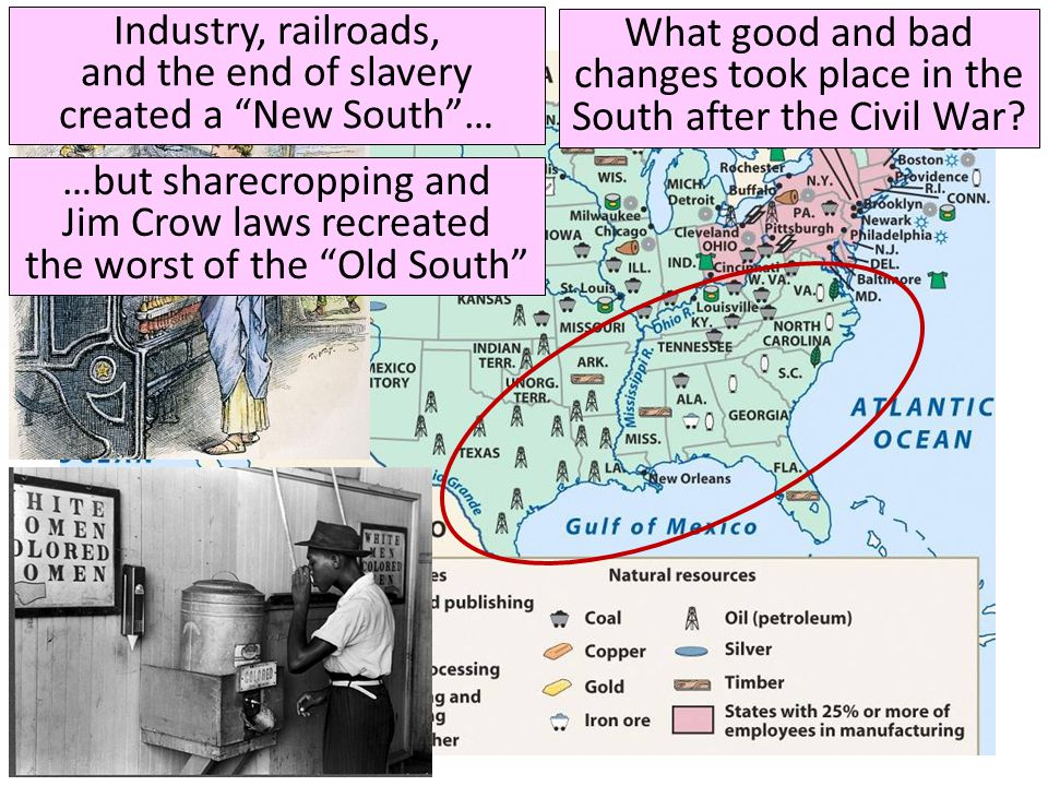 What good and bad changes took place in the South after the Civil War.