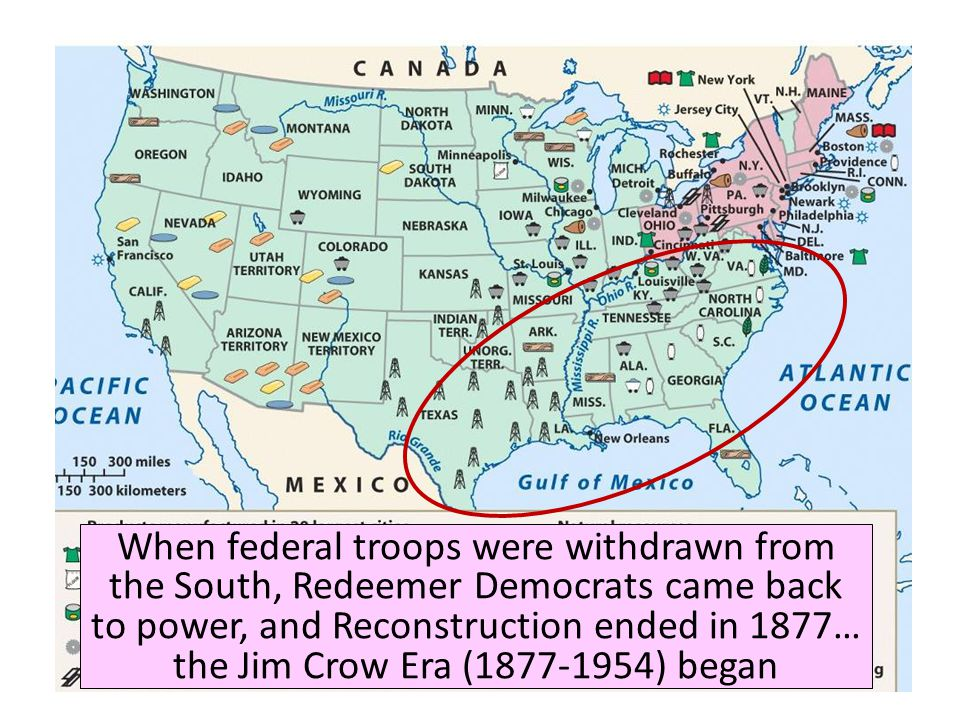When federal troops were withdrawn from the South, Redeemer Democrats came back to power, and Reconstruction ended in 1877… the Jim Crow Era (1877-1954) began