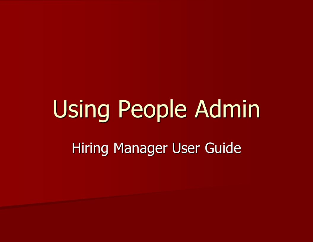 Screening Options HR assist with screening HR assist with screening Department screening with HR review Department screening with HR review –If departments want to do all or portions of screening, they must contact their HR Analyst for guidance/training People Admin screening grid People Admin screening grid