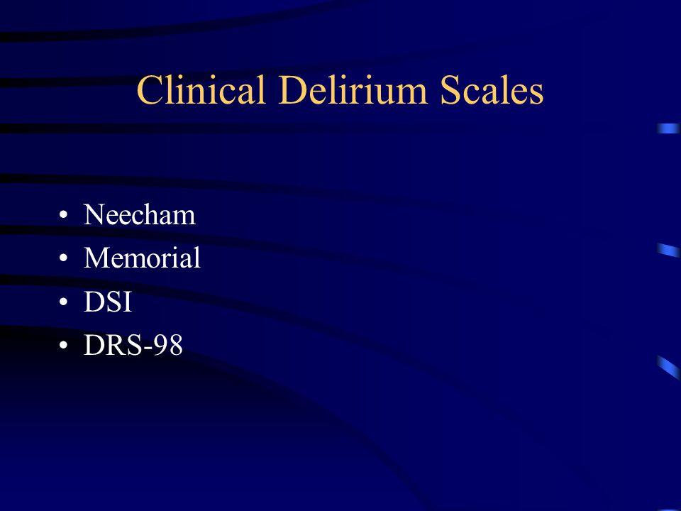 Clinical Delirium Scales Neecham Memorial DSI DRS-98