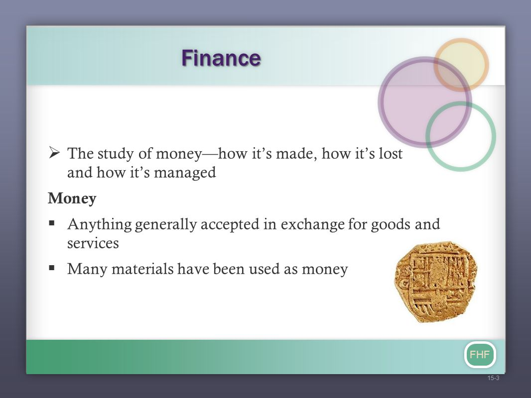FHF Four Main Monetary Policy Tools 1.Open Market Operations : Decisions to buy or sell U.S.