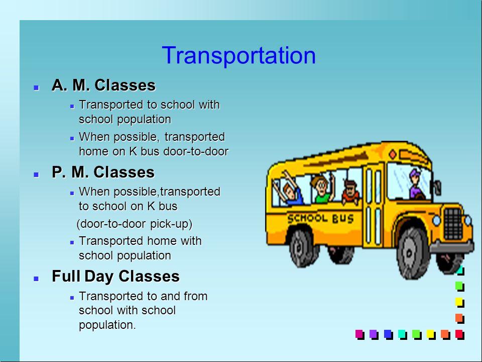 Transportation n A. M.
