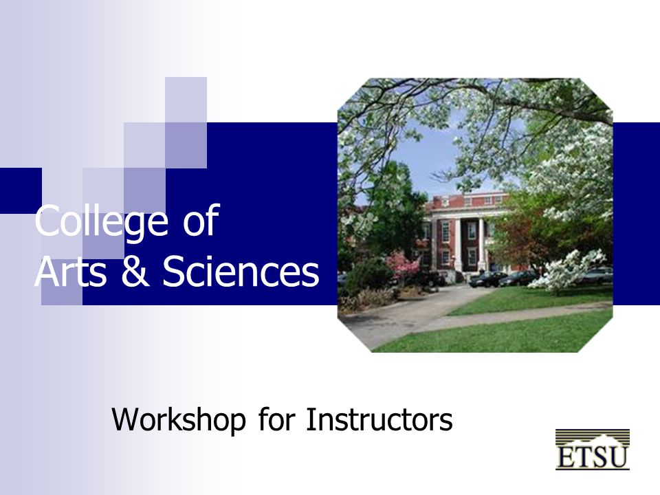 College of Arts & Sciences Workshop for Instructors
