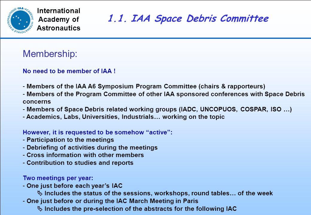 International Academy of Astronautics Membership: No need to be member of IAA .