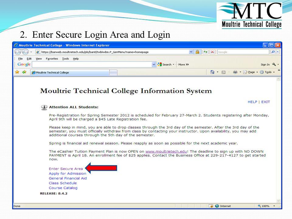 2. Enter Secure Login Area and Login