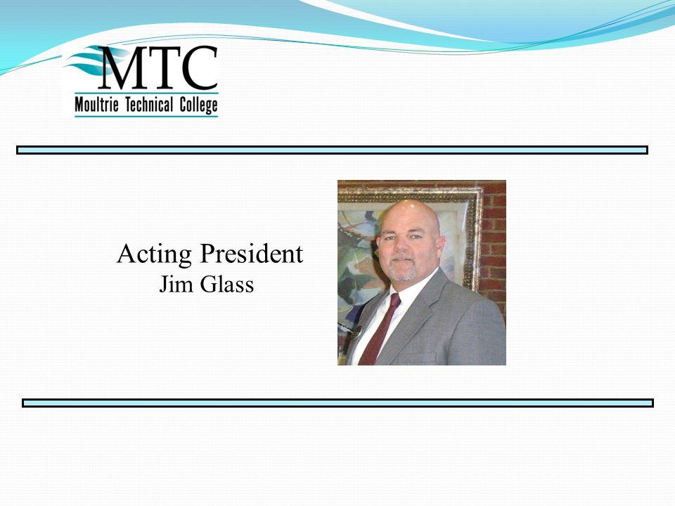 Acting President Jim Glass