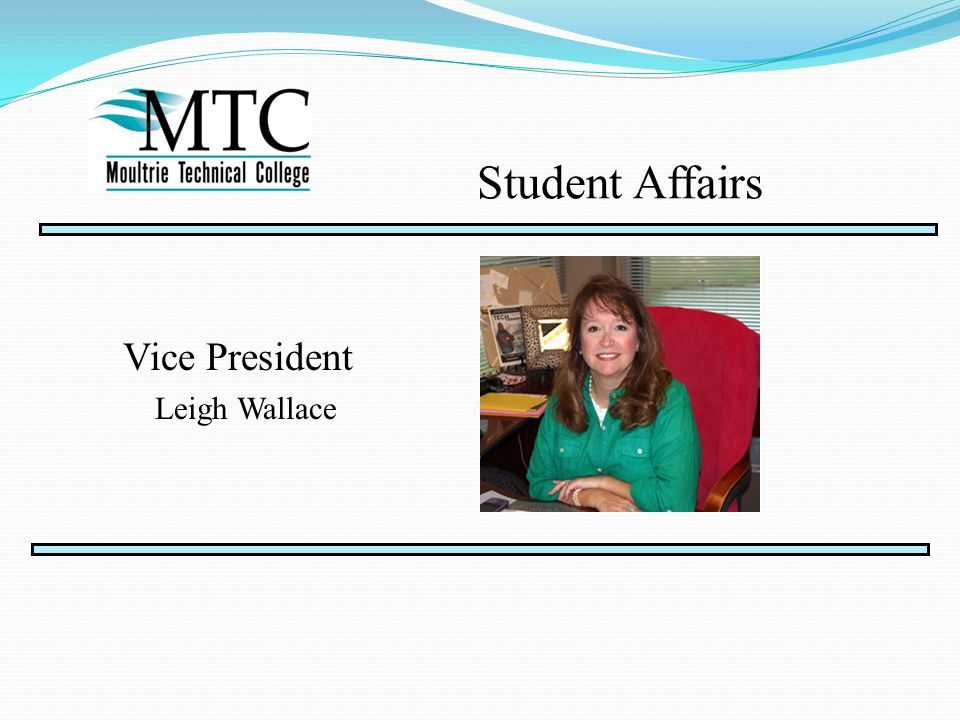 Vice President Leigh Wallace Student Affairs