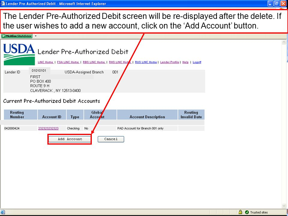 The Lender Pre-Authorized Debit screen will be re-displayed after the delete.