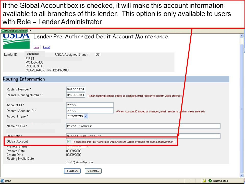 If the Global Account box is checked, it will make this account information available to all branches of this lender.