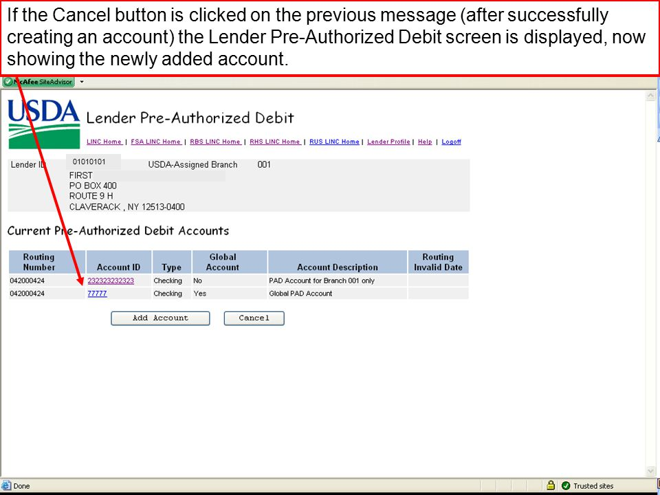 If the Cancel button is clicked on the previous message (after successfully creating an account) the Lender Pre-Authorized Debit screen is displayed, now showing the newly added account.