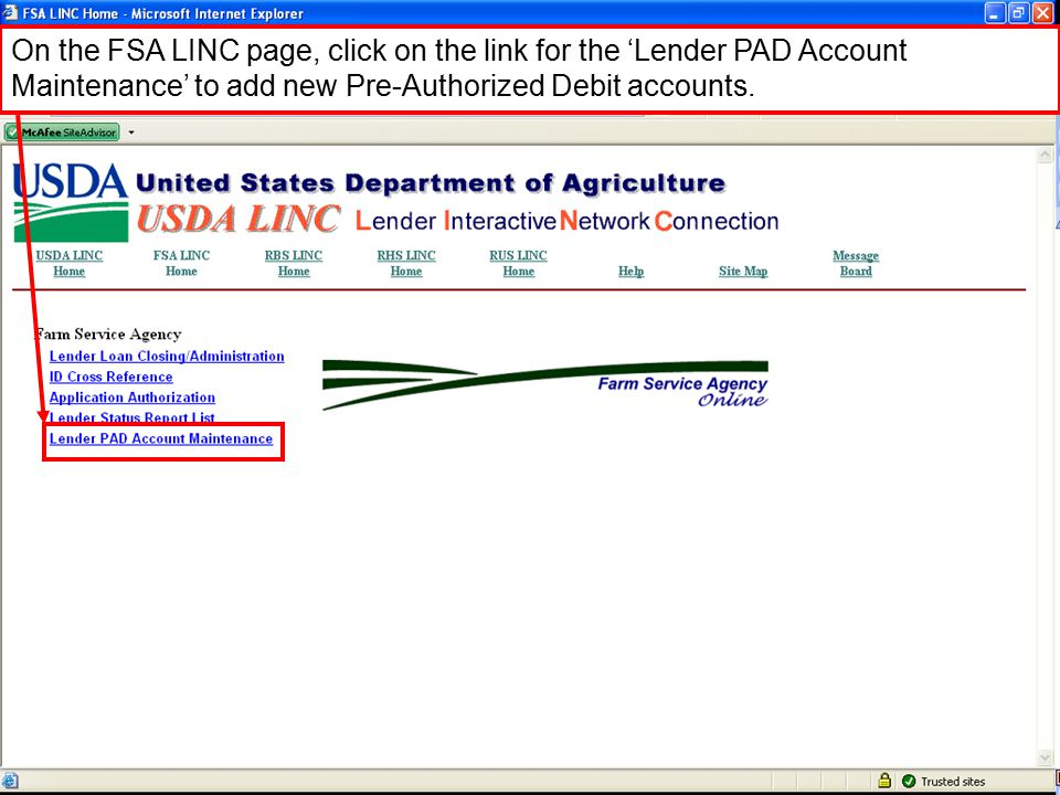 On the FSA LINC page, click on the link for the 'Lender PAD Account Maintenance' to add new Pre-Authorized Debit accounts.