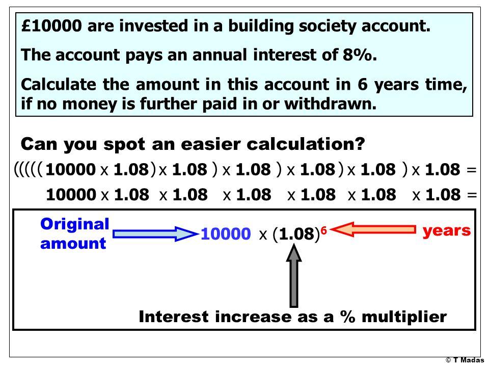 © T Madas Can you spot an easier calculation.