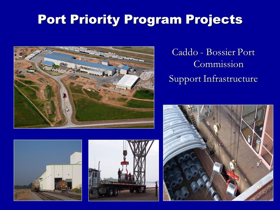 13 Caddo - Bossier Port Commission Support Infrastructure Port Priority Program Projects
