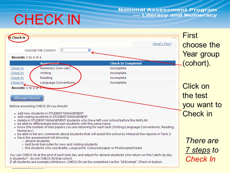 CHECK IN There are 7 steps to Check In First choose the Year group (cohort).