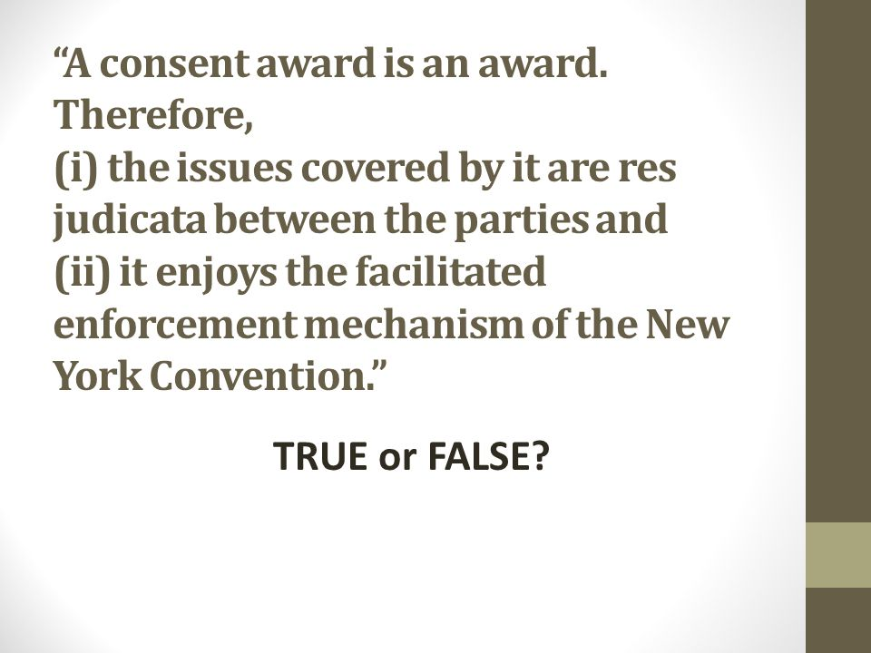 A consent award is an award.