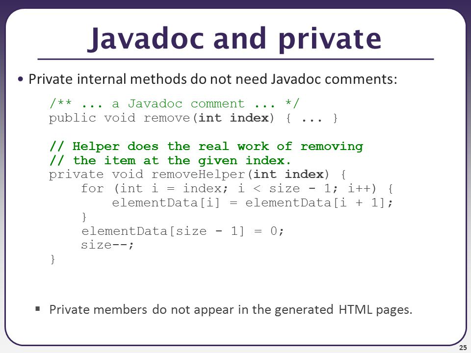 26 Custom Javadoc tags Javadoc doesn t have tags for pre/post, but you can add them:  By default, these tags won t show up in the generated HTML.