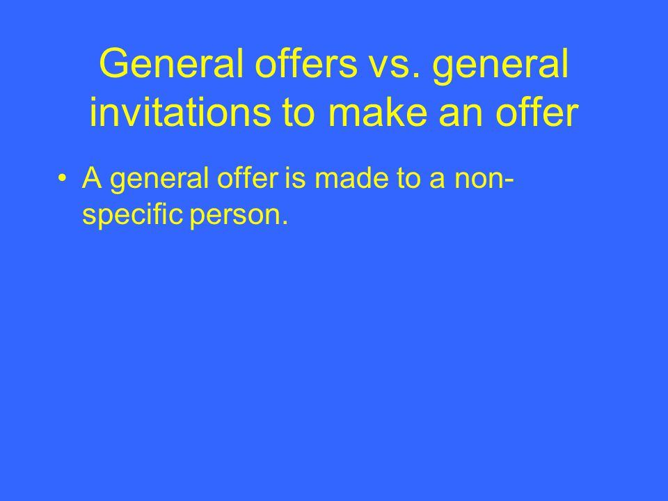 General offers vs.