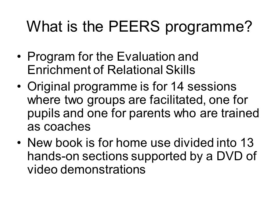 What is the PEERS programme.
