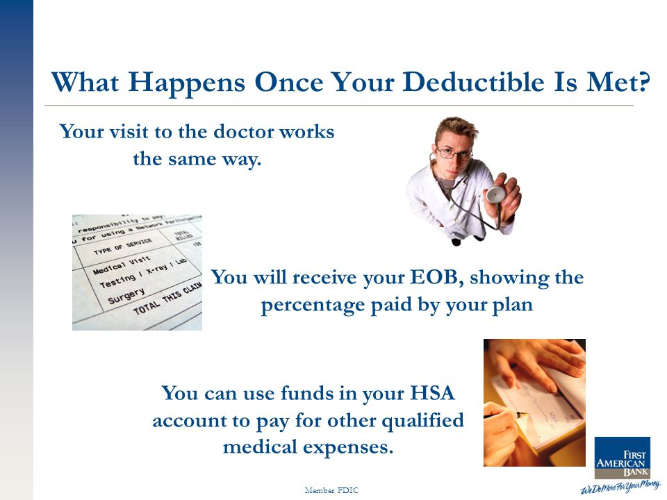 Member FDIC Your visit to the doctor works the same way.