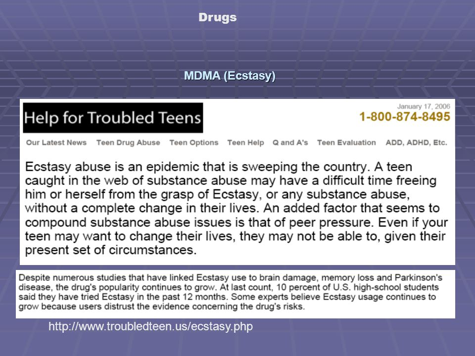http://www.troubledteen.us/ecstasy.php Drugs MDMA (Ecstasy)