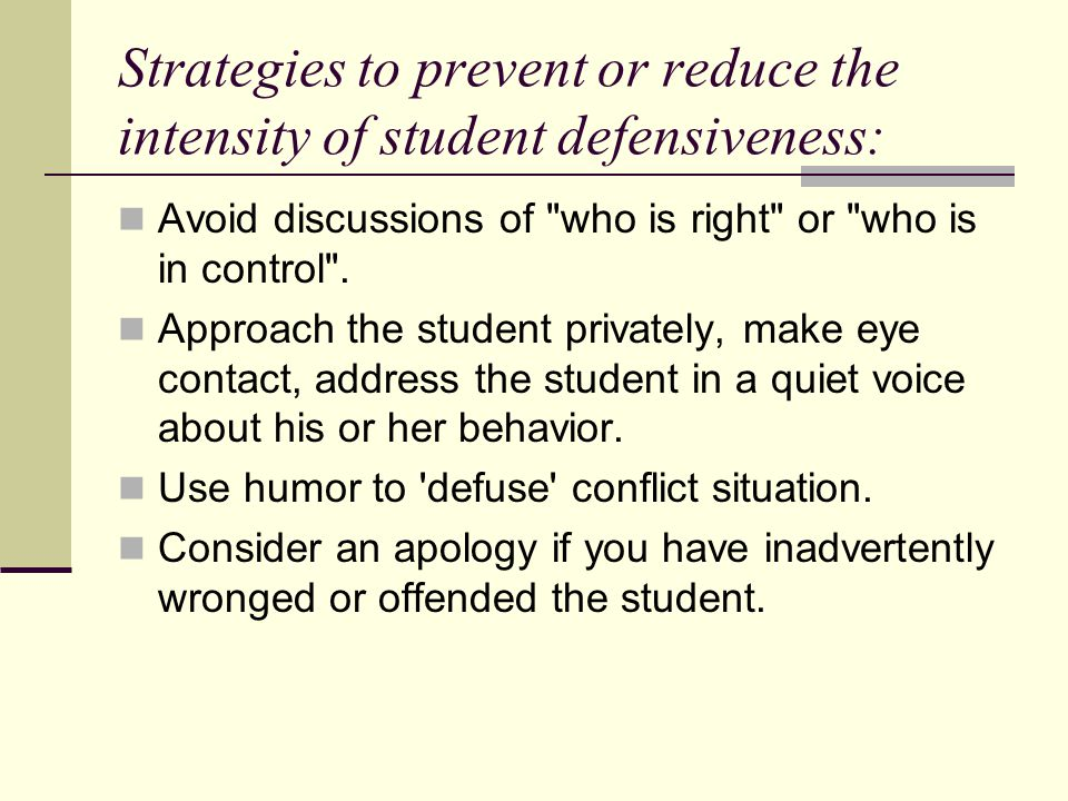 Strategies to prevent or reduce the intensity of student defensiveness: Avoid discussions of