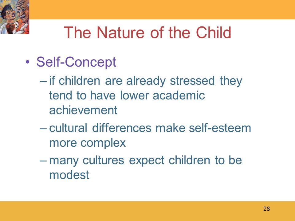 29 The Nature of the Child Coping and Overcoming –the school-age child's expanding social world and developing cognition can bring disturbing problems