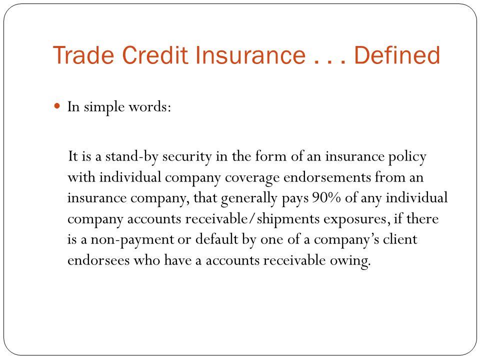 Trade Credit Insurance...