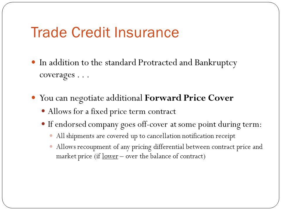 Trade Credit Insurance...Strategies Always always always......