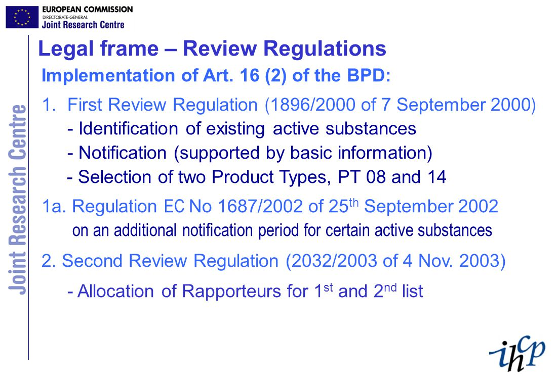 Legal frame – Review Regulations Implementation of Art.