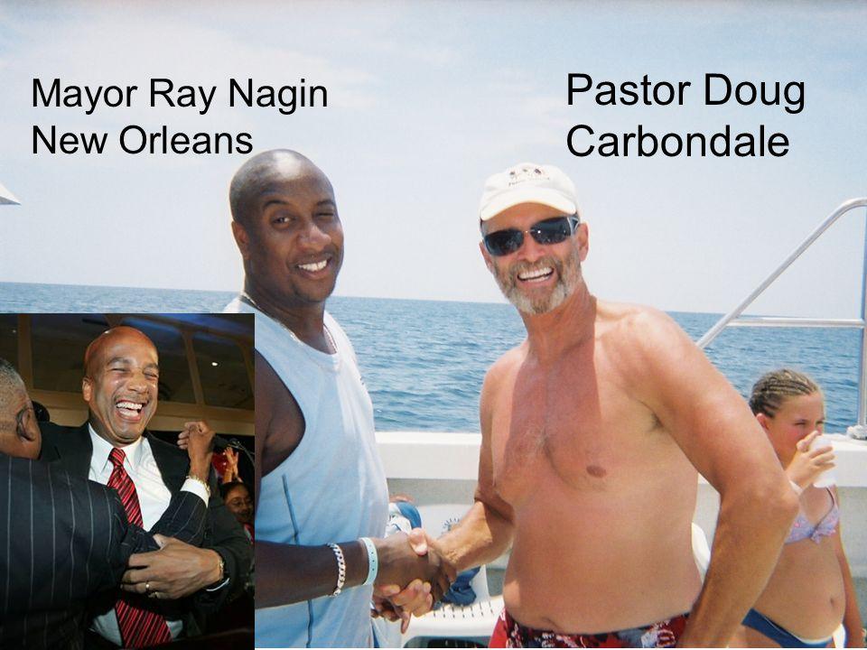Mayor Ray Nagin New Orleans Pastor Doug Carbondale