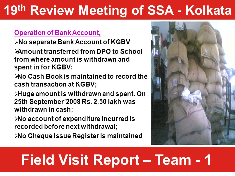Field Visit Report – Team - 1 Operation of Bank Account,  No separate Bank Account of KGBV  Amount transferred from DPO to School from where amount