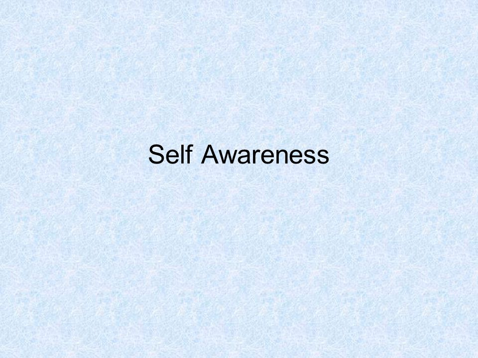 Self Awareness