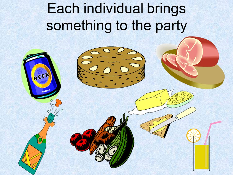 Each individual brings something to the party