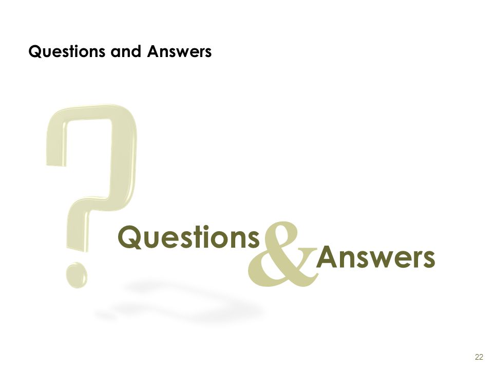 Questions and Answers 22 & Questions Answers