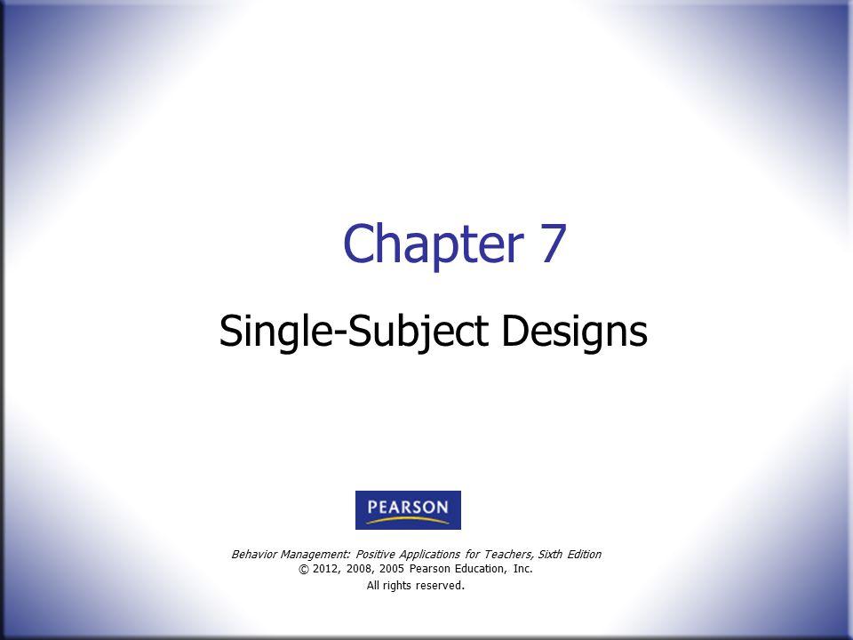 Behavior Management: Positive Applications for Teachers, Sixth Edition © 2012, 2008, 2005 Pearson Education, Inc.