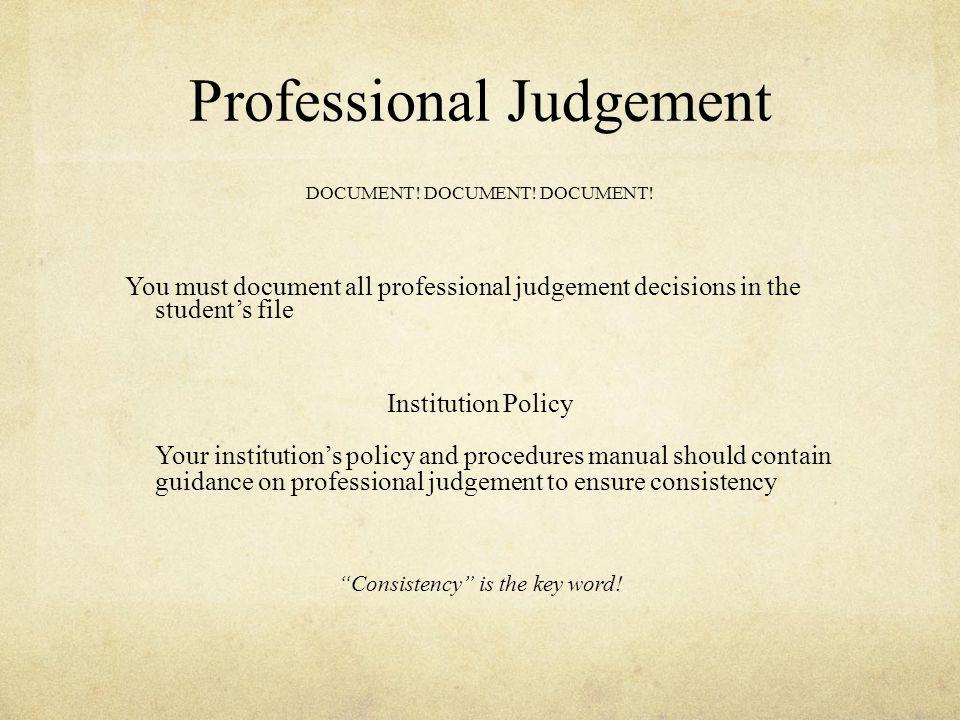 Professional Judgement DOCUMENT. DOCUMENT. DOCUMENT.