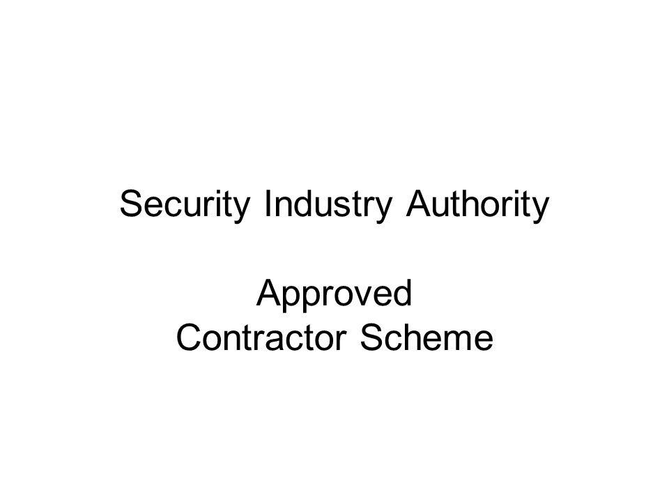 Security Industry Authority Approved Contractor Scheme