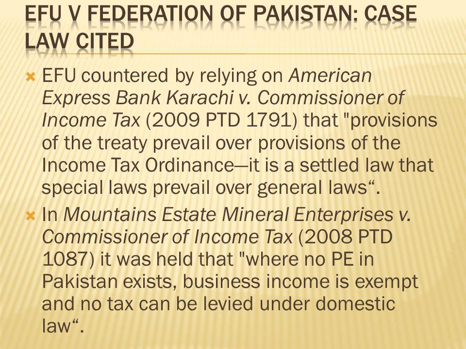  EFU countered by relying on American Express Bank Karachi v.