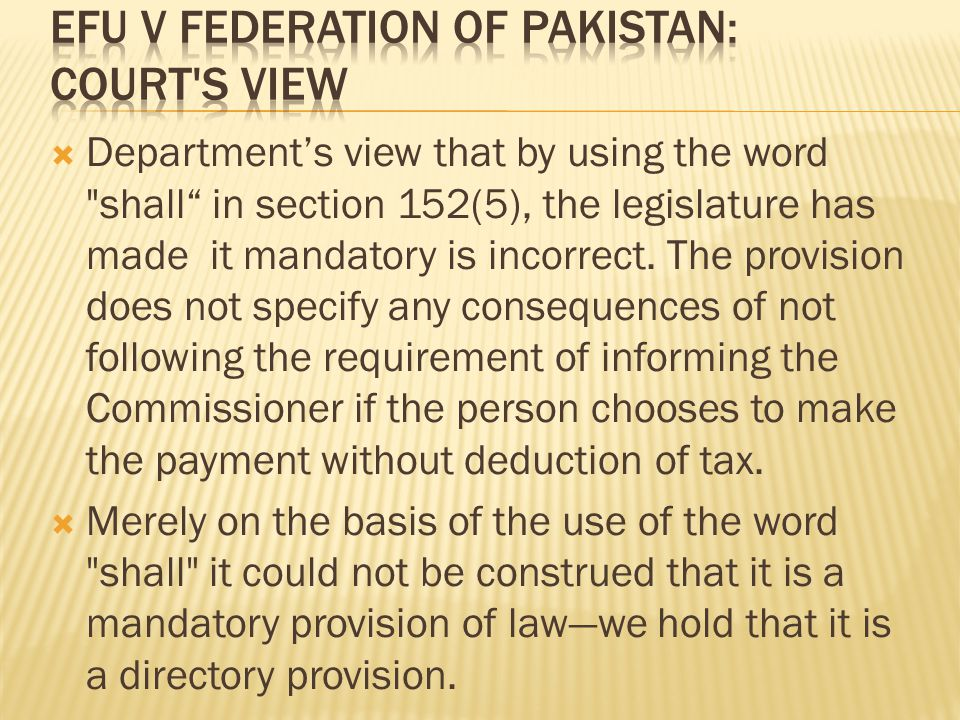  Department's view that by using the word shall in section 152(5), the legislature has made it mandatory is incorrect.